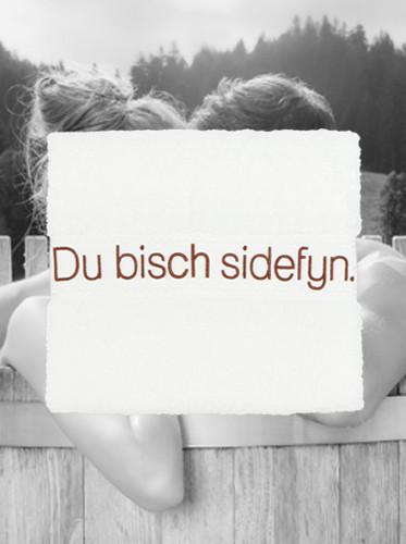 """Frottiertuch """"Du bisch Sidefyn"""""""